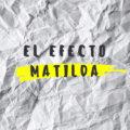 Efecto-matilda-docnews