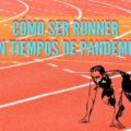 Cómo ser runner